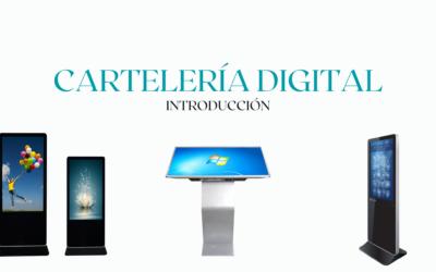 Introducción a la cartelería digital